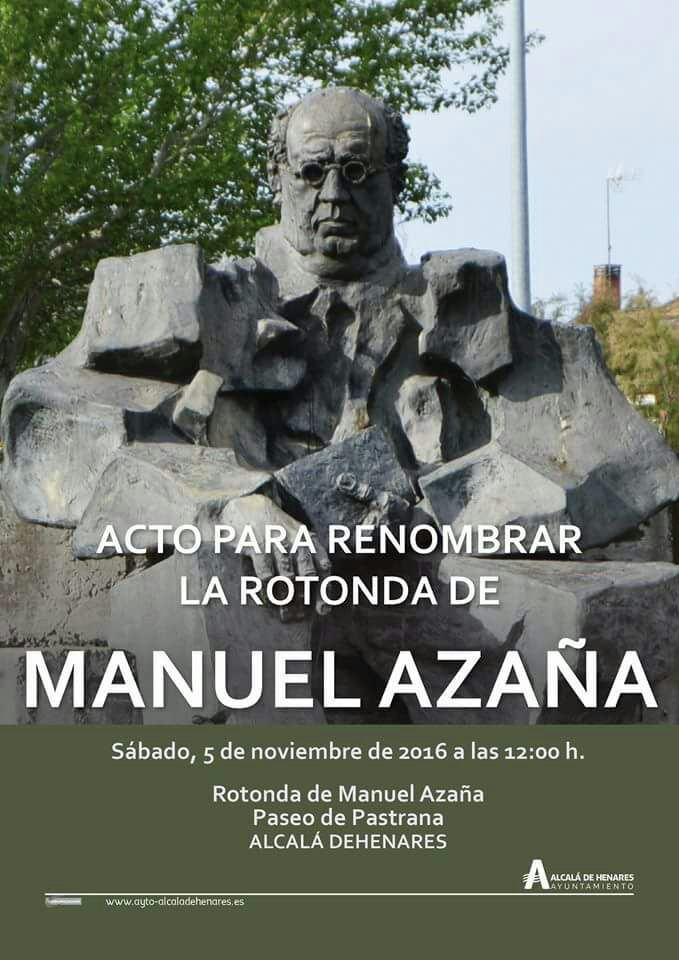 Acto renombre glorieta Manuel Azaña – 5 de noviembre de 2016